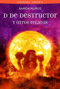 D de Destructor