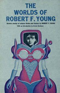 Los mundos de Robert F. Young
