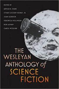 The Wesleyan Anthology of SF