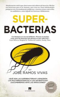 Super-bacterias