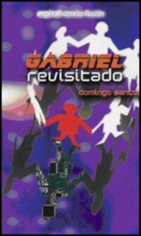 Gabriel revisitado