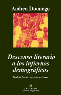 Descenso literario a los infiernos demográficos