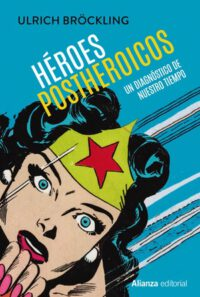 Héroes postheroicos